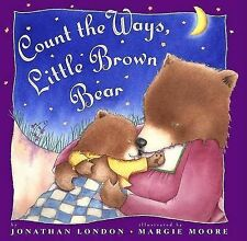 London, Jonathan Count the Ways, Little Brown Bear Very Good Book