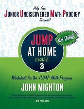 Jump: Jump at Home, Grade 3 : Worksheets for the Jump Math Program by John...