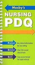 Mosby's Nursing PDQ : Practical, Detailed, Quick Reference by Mosby Staff...