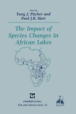 Fish and Fisheries Ser.: The Impact of Species Changes in African Lakes 18...