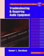 Troubleshooting and Repairing Audio Equipment (TAB Electronics Technic-ExLibrary