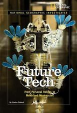 National Geographic Investigates: Future Tech: From Personal Robots to Motorized
