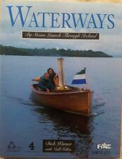 Waterways. By Steam Launch Through Ireland by Dick Warner (Boxtree, 1995)