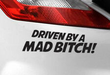 DRIVEN BY A MAD BITCH Car Sticker Funny Art Van 4X4 JDM VW VAG EURO Vinyl Decal