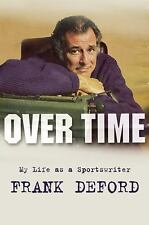 Over Time : My Life As a Sportswriter by Frank Deford (2012, Hardcover)