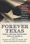 Forever Texas: Texas, The Way Those Who Lived It Wrote It (Tom Doherty Associate