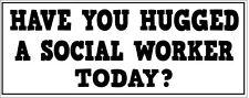 Travailleur social-vous avoir embrassé un autocollant vinyle - - 28 cm x 9cm