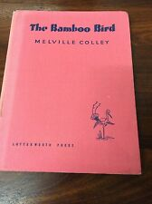 THE BAMBOO BIRD MELVILLE COLLEY China 1947 1st Edition Lutterworth Press HC