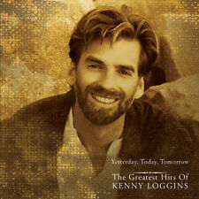 Kenny Loggins - Yesterday Today Tomorrow: Greatest Hits [New CD]