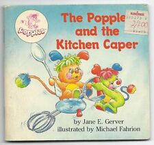 The Popples and the Kitchen Caper By Jane E. Gerver