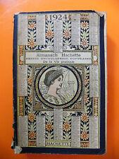 Almanach Hachette 1924 Petite encyclopédie de la vie pratique