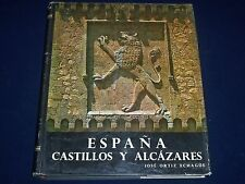 1964 ESPANA CASTILLOS Y ALCAZARES SPANISH BOOK BY JOSE ORTIZ ECHAGUE - KD 1959