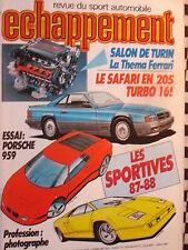 ECHAPPEMENT 1986 PORSCHE 959 + 924 S / MAZDA RX7 / PONTIAC FIERO / SAFARI RALLY