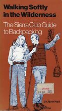 Walking Softly in the Wilderness: The Sierra Club Guide to Backpacking (1977)