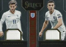 2015 PANINI SELECT SOCCER LALLANA & HENDERSON 18/199 ENGLAND PLAYER WORN RELIC