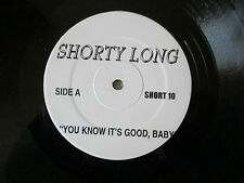 """Shorty Long – You Know It's Good Baby / Let's Get At It... - US 12"""" 1996"""