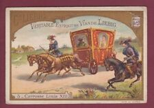Chromo 091214 LIEBIG  - Carrosse LOUIS XIII - monarchie royauté noblesse cheval