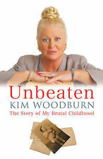 Unbeaten: The Story of My Brutal Childhood, By Kim Woodburn,in Used but Acceptab