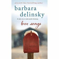 Love Songs by Barbara Delinsky (2013  Paperback) Two Books in One Binding