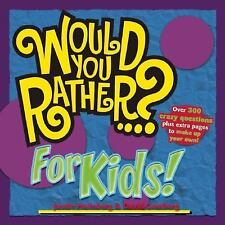 Would You Rather...? for Kids! by Heimberg, Justin, Gomberg, David