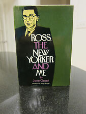 Ross, The New Yorker And Me by Jane Grant Intro by Janet Flanner