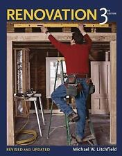 Renovation by Michael W. Litchfield (2005, Hardcover, Revised)