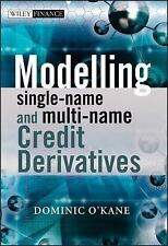 The Wiley Finance: Modelling Single-Name and Muti-Name Credit Derivatives 545...