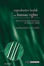 Issues in Biomedical Ethics: Reproductive Health and Human Rights :...