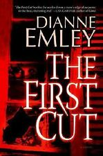 The First Cut by Dianne Emley (2006, Hardcover)