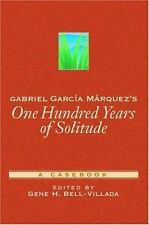 Gabriel Garcia Marquez's One Hundred Years of Solitude: A Casebook (Casebooks in