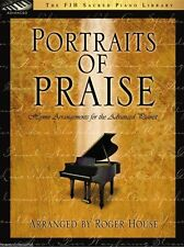 Portraits of Praise - Hymn Arrangements for the Advanced Pianist by Roger House