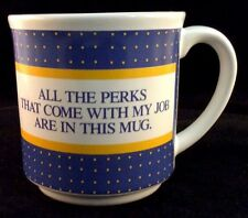 All The Perks That Come With My Job Are In This Mug Coffee Cup Japan Office 12oz
