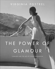 Virginia Postrel - Power Of Glamour (2014) - Used - Trade Cloth (Hardcover)