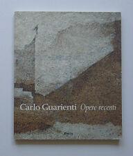 Carlo Guarienti Opere recenti