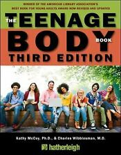 The Teenage Body Book by Charles Wibbelsman and Kathy McCoy (2016, Paperback,...