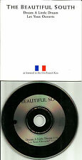 BEAUTIFUL SOUTH Dream A Little FRENCH SUNG VERSION Europe Made PROMO CD single