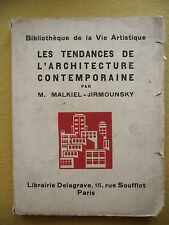 MALKIEL-JIRMOUNSKY LES TENDANCES DE L'ARCHITECTURE CONTEMPORAINE 1930 100 PHOTOS