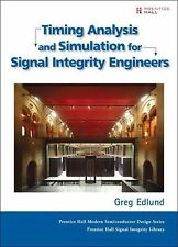 Timing Analysis and Simulation for Signal Integrity Engineers (Prentic-ExLibrary