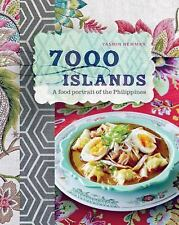 7000 Islands : A Food Portrait of the Philippines by Yasmin Newman (2014,...