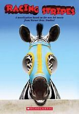 Racing Stripes Novelization by David Schmidt Paperback Ages 7-10
