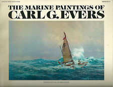 """""""THE MARINE PAINTINGS OF CARL G. EVERS"""" 1975 1ST PB ED VG 45 AMAZING COLOR PIX"""