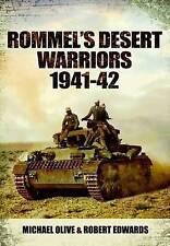 Rommel's Desert Warriors, Michael Olive , Robert Edwards, New Book