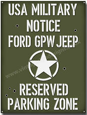 FORD GPW JEEP RESERVED PARKING ZONE METAL SIGN. USA WII MILITARY JEEPS.A3 SIZE.
