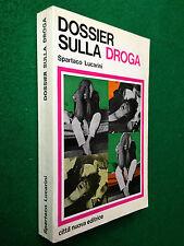 Spartaco LUCARINI - DOSSIER SULLA DROGA , Ed.Città Nuova (1977)