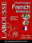 NEW Larousse Unabridged French Dictionary: French-English/English-French by Edit