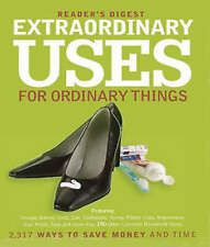 Extraordinary Uses for Ordinary Things: 2, 209 Ways to Save Money and Time by R…