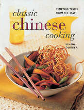 Classic Chinese Cooking: Tempting Tastes from the East by Linda Doeser  - NEW