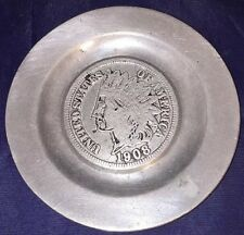 1908 PEWTER PLATE WITH IMAGE OF THE FRONT OF A INDIAN HEAD PENNY Pew-Ta-Rex
