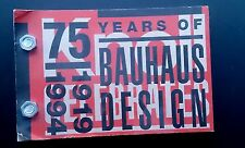 Knoll 75 Years of Bauhaus Design 1919 1994 Furniture Modernism Seating Graphics
