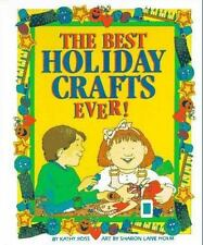 The Best Holiday Crafts Ever Book By Kathy Ross Childrens Kids Art Project